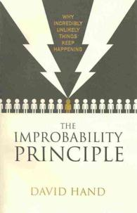 Improbability Principle : Why coincidences, miracles and rare events happen all the time -- Paperback (English Language Edition)