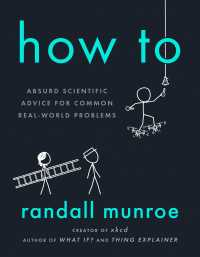 How to : Absurd Scientific Advice for Common Real-world Problems -- Paperback (English Language Edition)