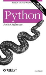 Python : Pocket Reference (4TH)