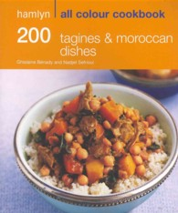 200 Tagines & Moroccan Dishes (Hamlyn All Colour Cookbook) -- Paperback
