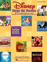Disney Mega-Hit Movies : 37 Contemporary Classics : Easy Piano