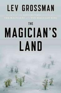 The Magician's Land (Magicians Trilogy)