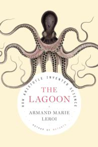 The Lagoon : How Aristotle Invented Science (TRA)