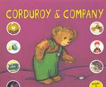 Corduroy & Company : A Don Freeman Treasury (Corduroy)