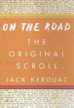 On the Road--The Original Scroll