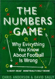 Numbers Game : Why Everything You Know about Football is Wrong -- Paperback