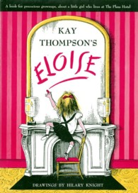 Eloise : A Book for Precocious Grown Ups (Eloise) (Reissue)