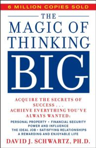 Magic of Thinking Big (Reprint)