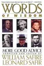 Words of Wisdom : More Good Advice (Reprint)