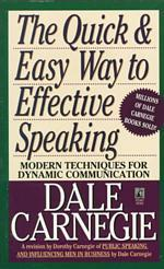 The Quick and Easy Way to Effective Speaking (Reissue)