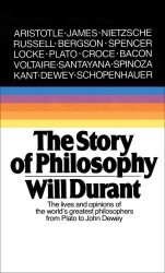 The Story of Philosophy : The Lives and Opinions of the Greater Philosophers (Reissue)