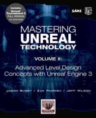 Mastering Unreal Technology : Advanced Level Design Concepts with Unreal Engine 3 <2> (1 PAP/CDR)