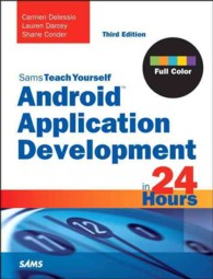Sams Teach Yourself Android Application Development in 24 Hours (Sams Teach Yourself in 24 Hours) (3RD)