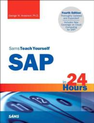 Sams Teach Yourself SAP in 24 Hours (Sams Teach Yourself in 24 Hours) (4 UPD EXP)