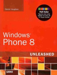 Windows Phone 8 Unleashed (Unleashed)