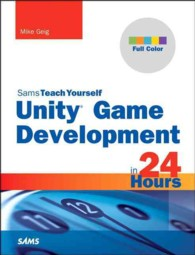 Unity Game Development in 24 Hours (Sams Teach Yourself in 24 Hours)