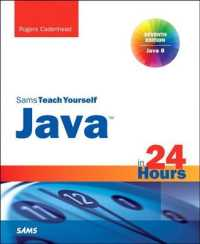 Sams Teach Yourself Java in 24 Hours : Covers Java 8 and Android (Sams Teach Yourself in 24 Hours) (7TH)