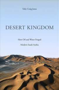 Desert Kingdom : How Oil and Water Forged Modern Saudi Arabia