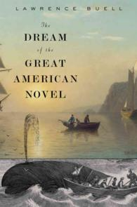 The Dream of the Great American Novel
