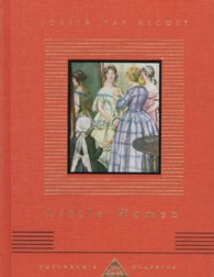 Little Women Or, Meg, Jo, Beth and Amy (Everyman's Library Children's Classics) (MTI REP)