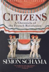 Citizens : A Chronicle of the French Revolution (Reprint)