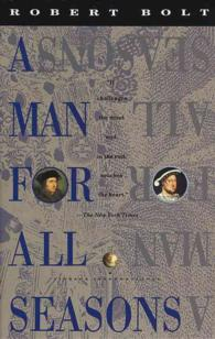 A Man for All Seasons : A Play in Two Acts (Vintage International) (Reissue)
