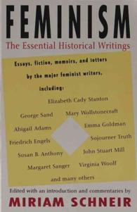 Feminism : The Essential Historical Writings (Reissue)