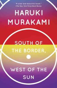 South of the Border, West of the Sun (Reprint)