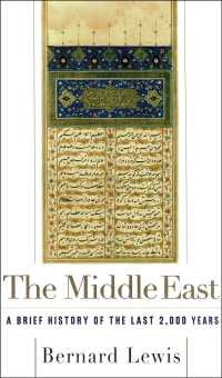 The Middle East : A Brief History of the Last 2,000 Years (Reprint)