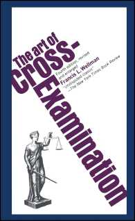 Art of Cross-Examination (4 Reprint)
