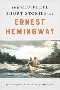 The Complete Short Stories of Ernest Hemingway : The Finca Vigia Edition