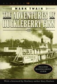 The Adventures of Huckleberry Finn (Aladdin Classics)