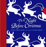 The Night before Christmas : A Pop-Up (Classic Collectible Pop-up)