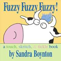 Fuzzy Fuzzy Fuzzy! : A Touch, Skritch, & Tickle Book (Boynton Board Books) (BRDBK)