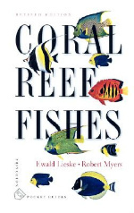 Coral Reef Fishes : Indo-Pacific and Caribbean (Princeton Pocket Guides) (Revised)