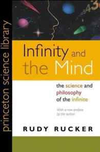 Infinity and the Mind : The Science and Philosophy of the Infinite (Princeton Science Library)