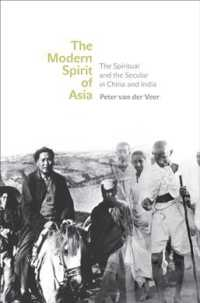 The Modern Spirit of Asia : The Spiritual and the Secular in China and India
