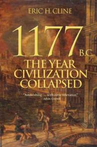 1177 B.C. : The Year Civilization Collapsed (Turning Points in Ancient History)