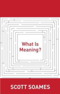 What Is Meaning? (Soochow University Lectures in Philosophy)