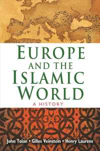 Europe and the Islamic World : A History