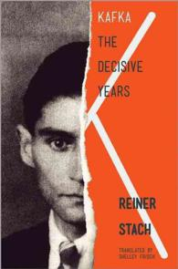 Kafka : The Decisive Years (Reprint)
