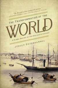 The Transformation of the World : A Global History of the Nineteenth Century (America in the World)
