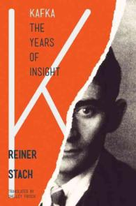 Kafka : The Years of Insight (Reprint)