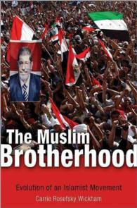 The Muslim Brotherhood : Evolution of an Islamist Movement