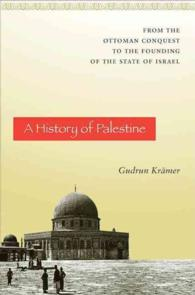 A History of Palestine : From the Ottoman Conquest to the Founding of the State of Israel