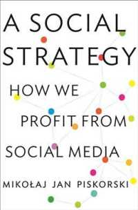 A Social Strategy : How We Profit from Social Media