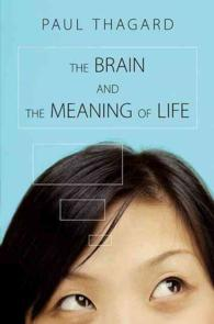 The Brain and the Meaning of Life (Reprint)