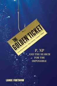 The Golden Ticket : P, NP, and the Search for the Impossible