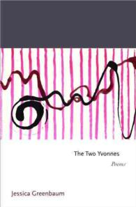 The Two Yvonnes : Poems (Princeton Series of Contemporary Poets)