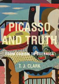 Picasso and Truth : From Cubism to Guernica (Bollingen Series)